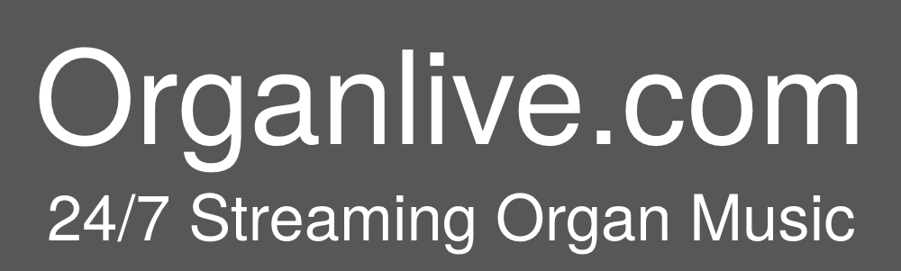 Organlive.com Streaming Organ Music